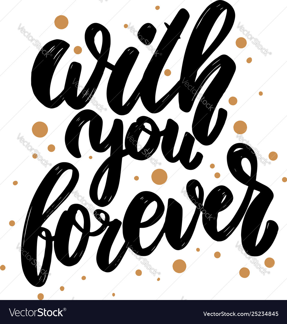 With you forever lettering phrase for postcard
