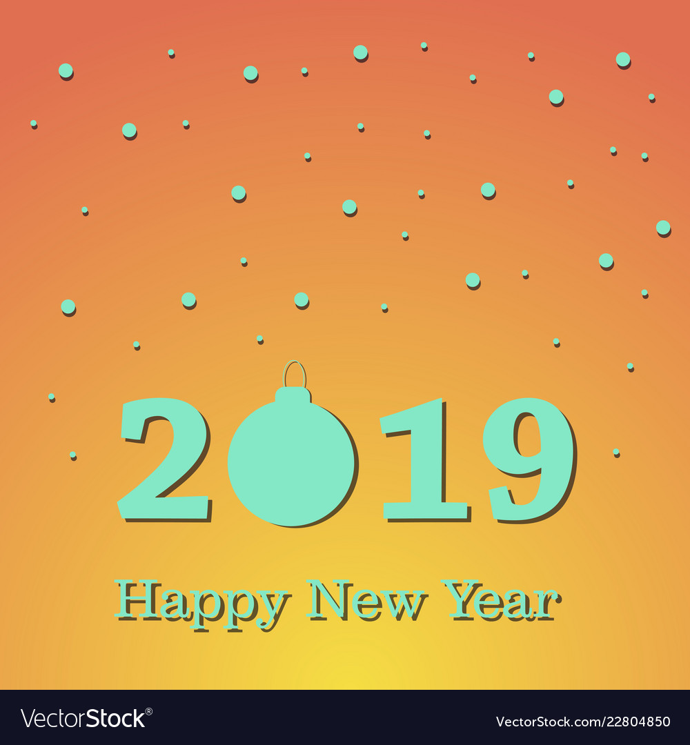 2019 happy new year background for your seasonal