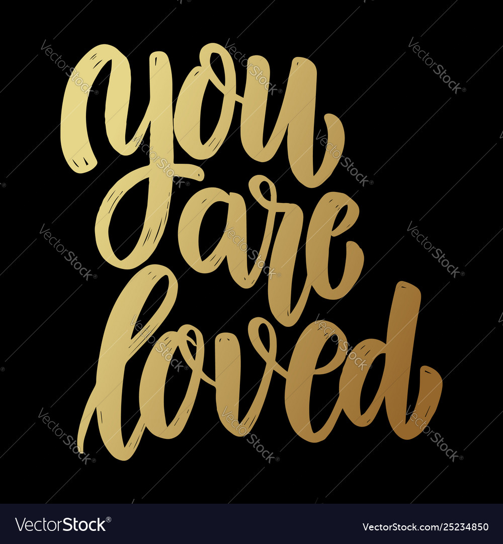 You are loved lettering phrase on dark background