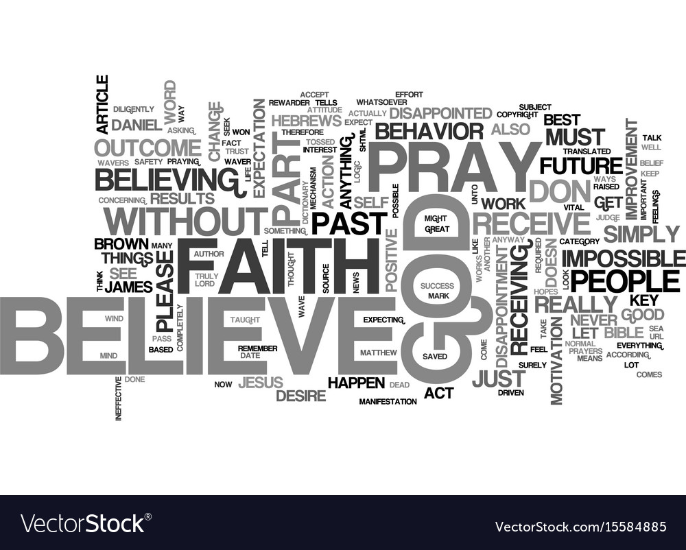 Without faith it is impossible to please god text vector image