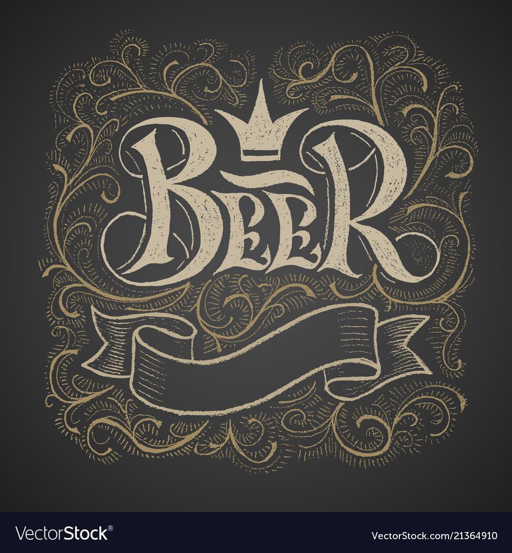 Beer lettering handwritten on chalkboard