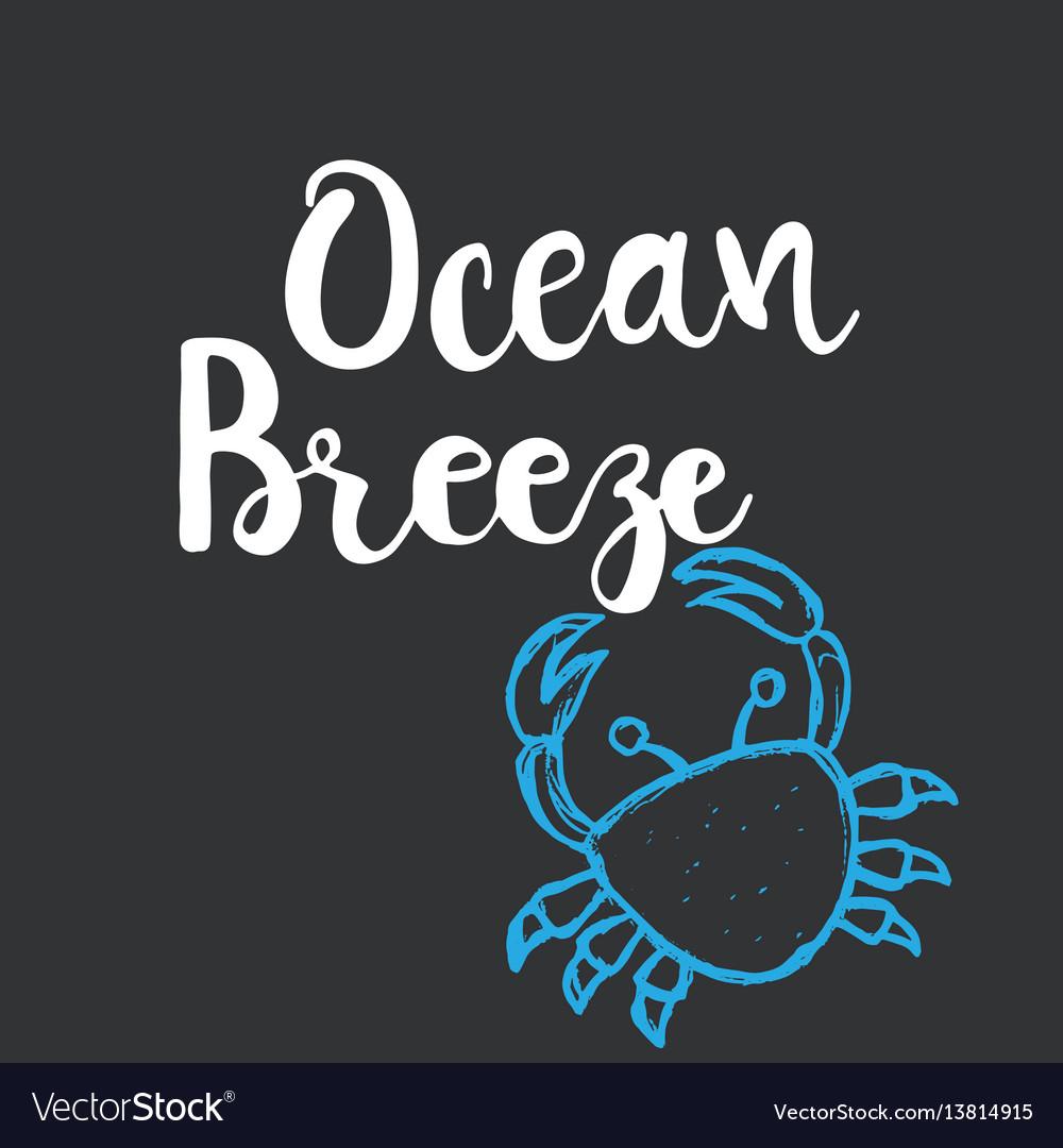 Hand drawn lettering card - ocean breeze