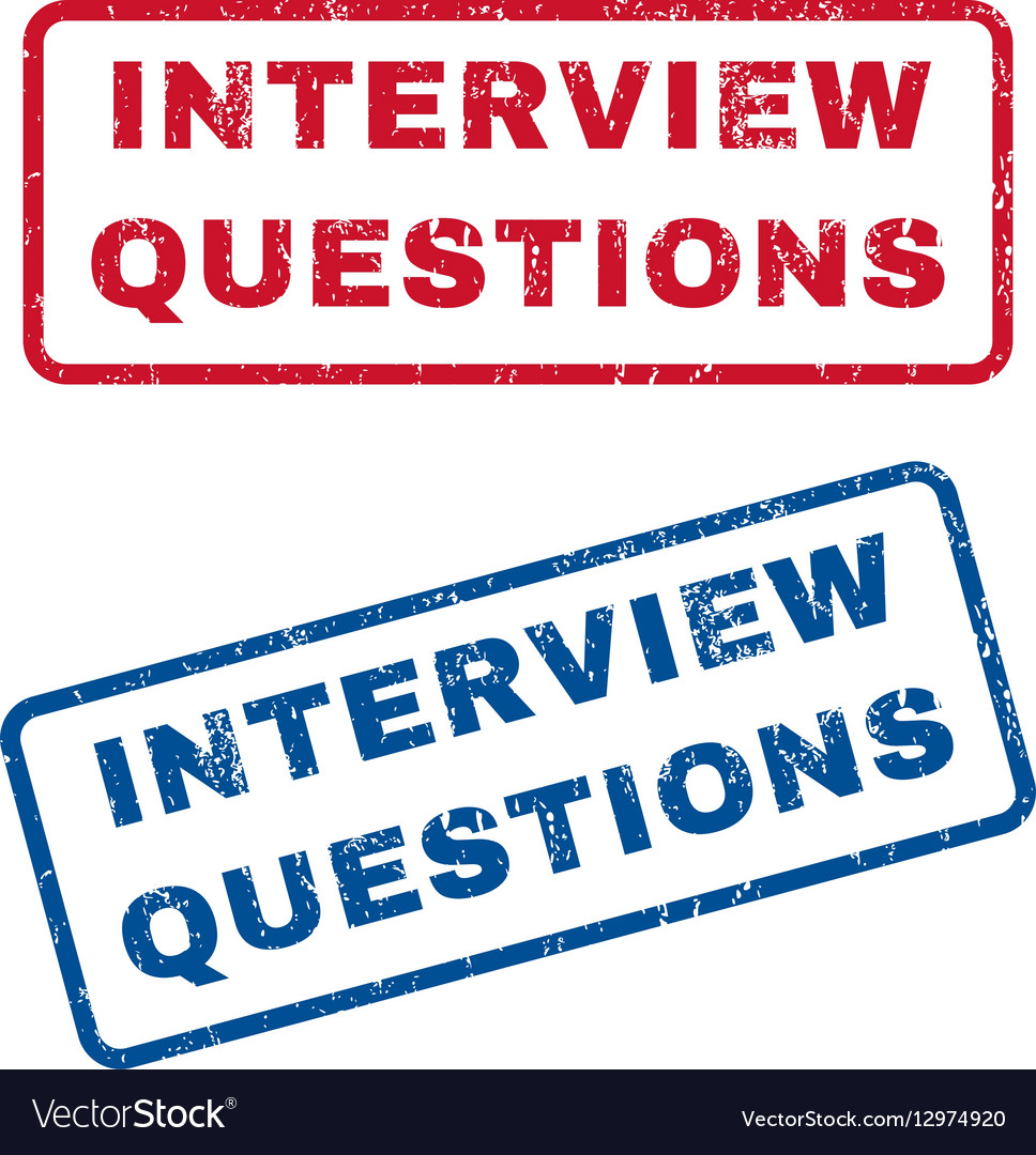 Interview Questions Rubber Stamps