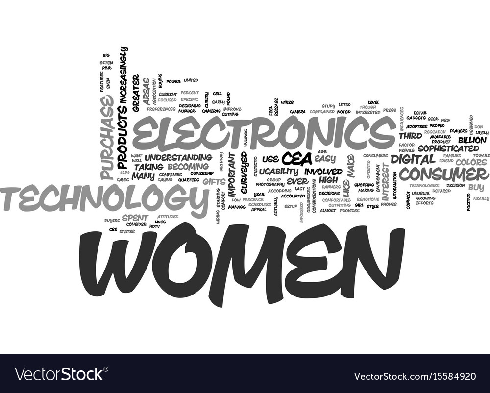 Women are major electronics consumers text word