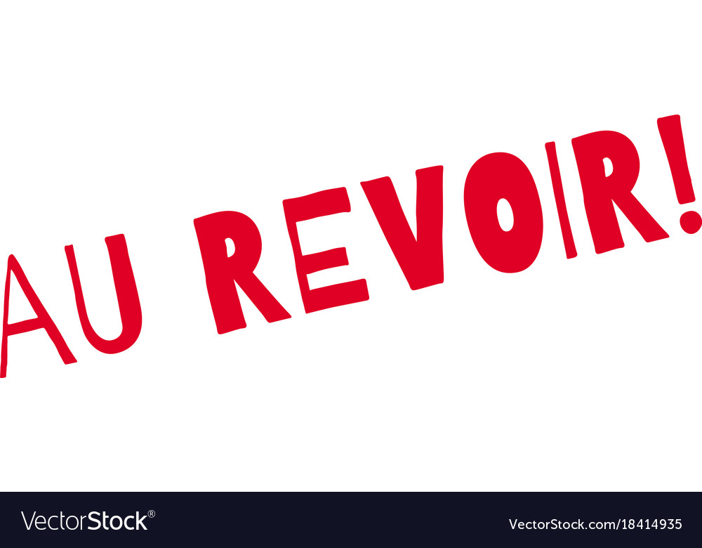 au revoir rubber stamp royalty free vector image