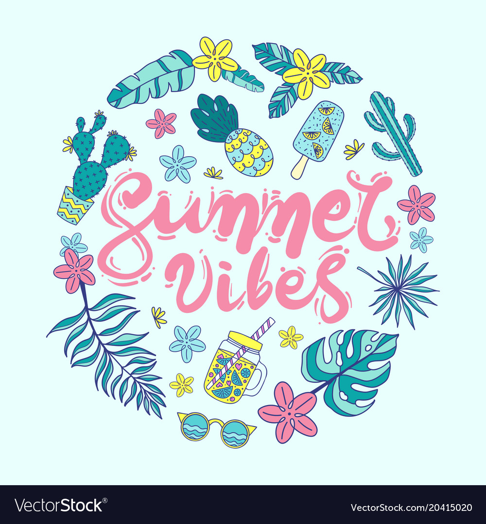 Quote Summer Vibes Hand Drawn Royalty Free Vector Image