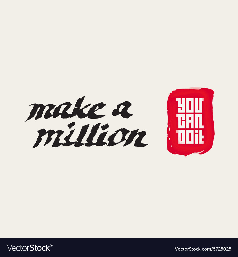 Make a million - You can do it Motivational Quote