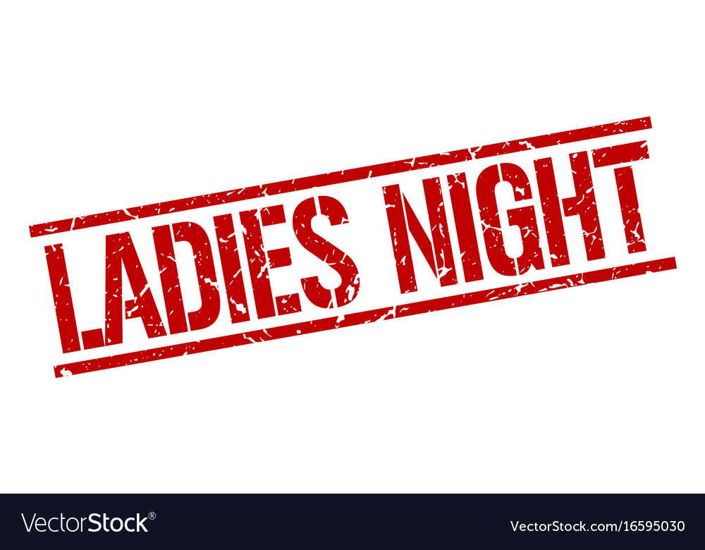 2e409ac0b6 Ladies night stamp Royalty Free Vector Image - VectorStock