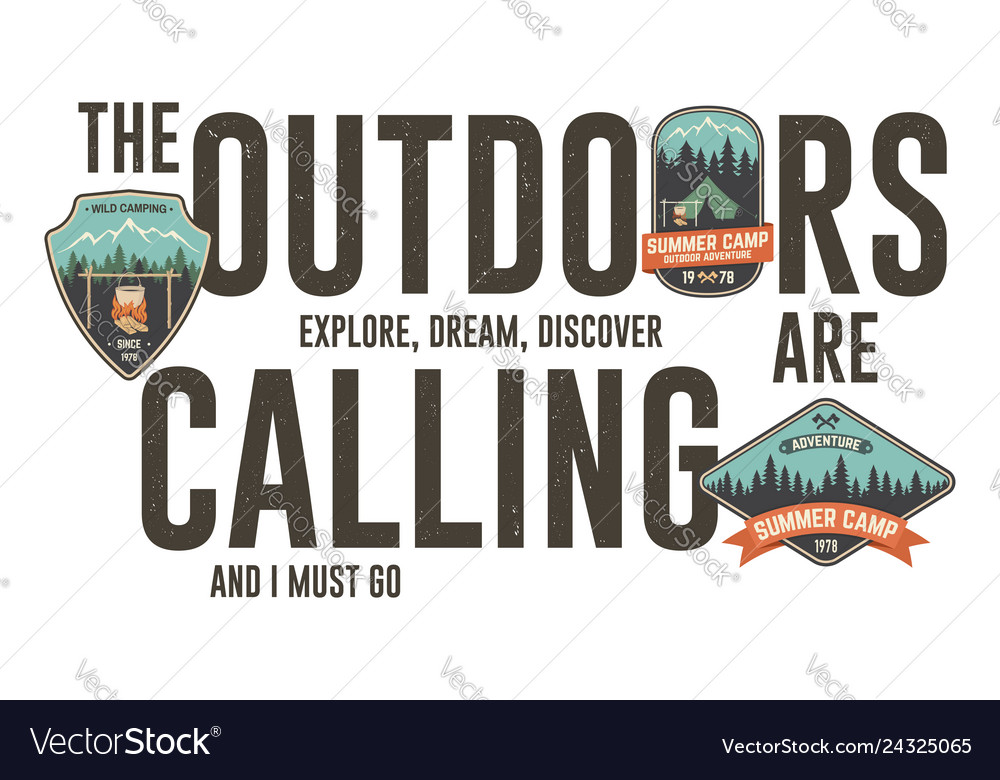 The outdoors are calling badge design graphic for