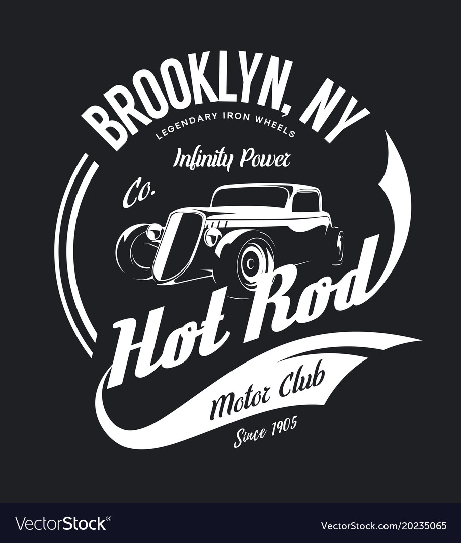 Hot Rod T Shirts >> Vintage Hot Rod Tee Shirt Logo Vector Image