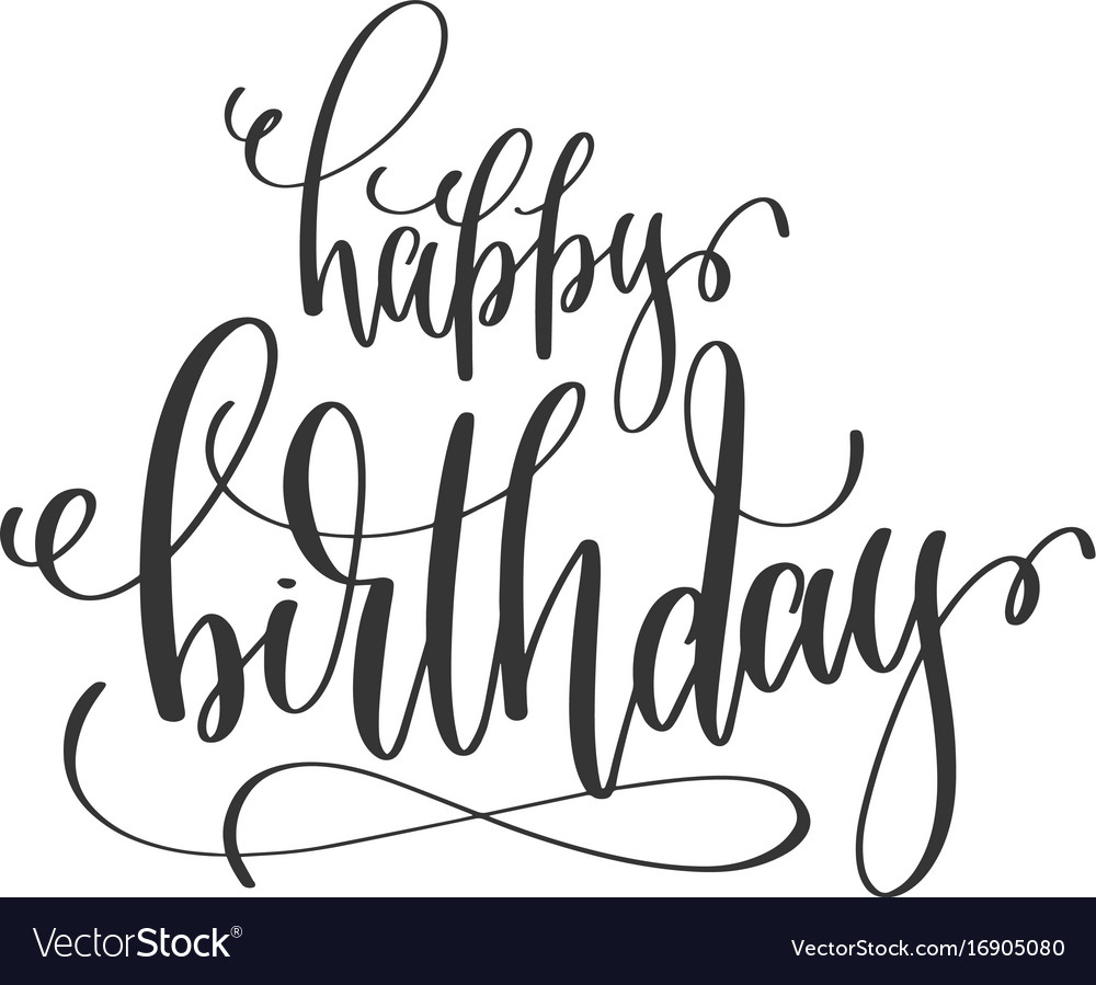 happy birthday hand lettering happy birthday lettering inscription to vector image 22082 | happy birthday hand lettering inscription to vector 16905080
