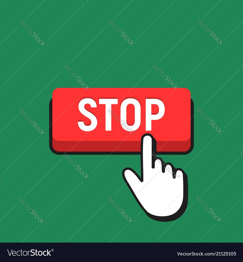 Hand mouse cursor clicks the stop button