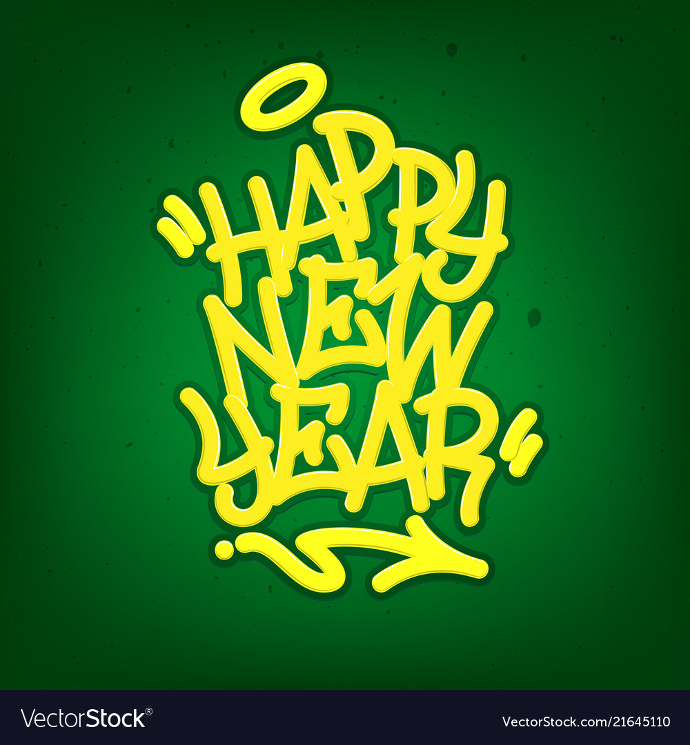 happy new year tag graffiti style label lettering vector image