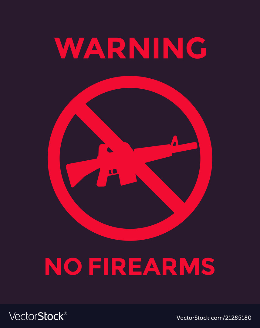 No guns sign with automatic rifle no firearms
