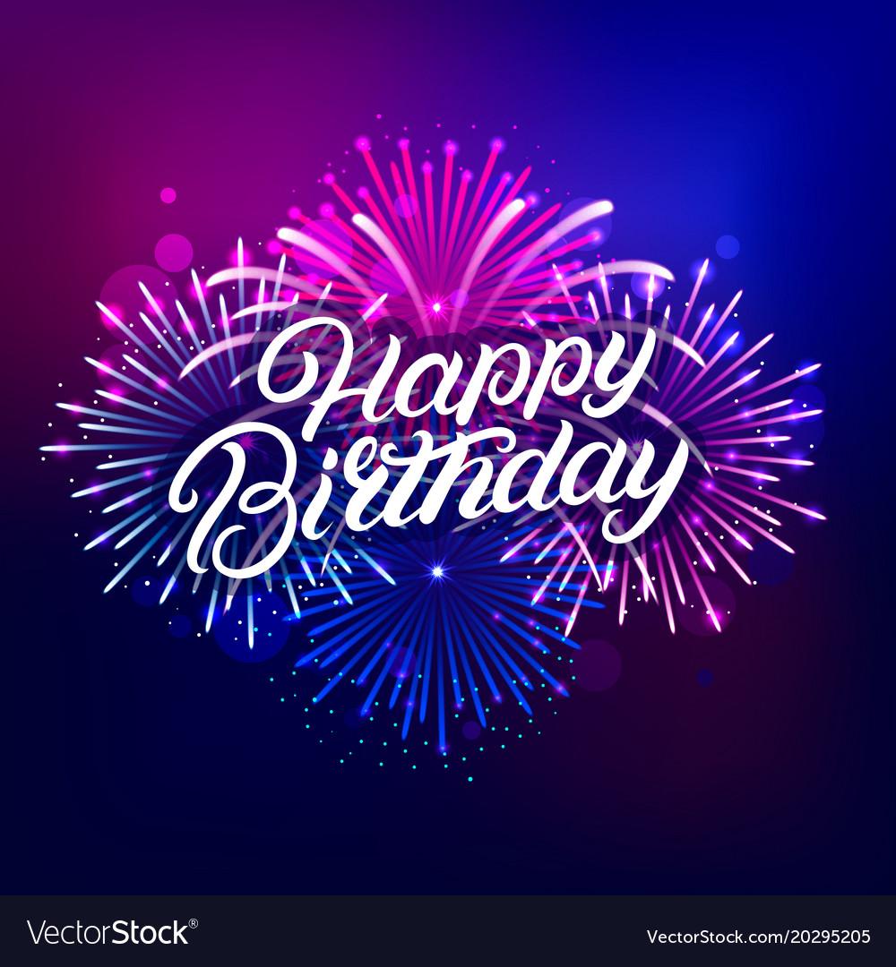 Happy birthday hand written lettering text