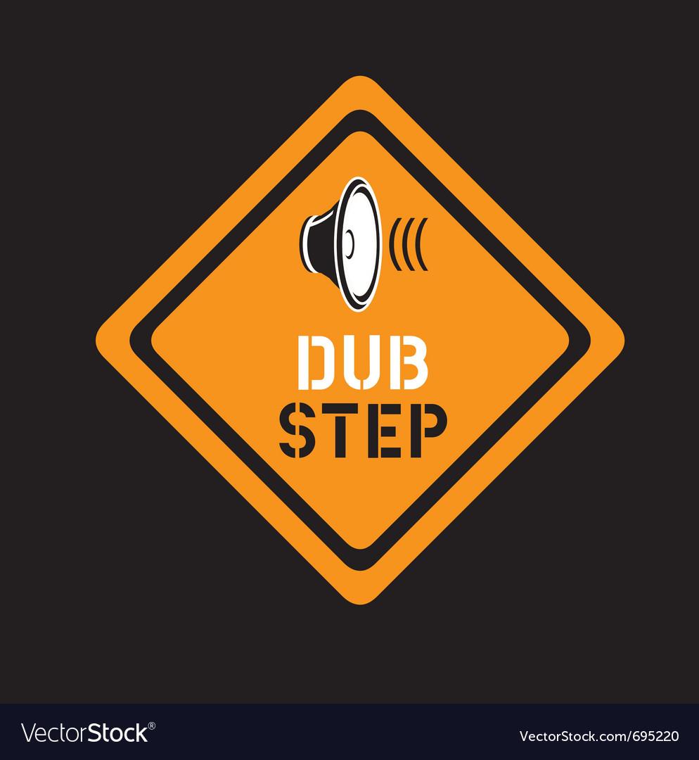 Dubstep sign