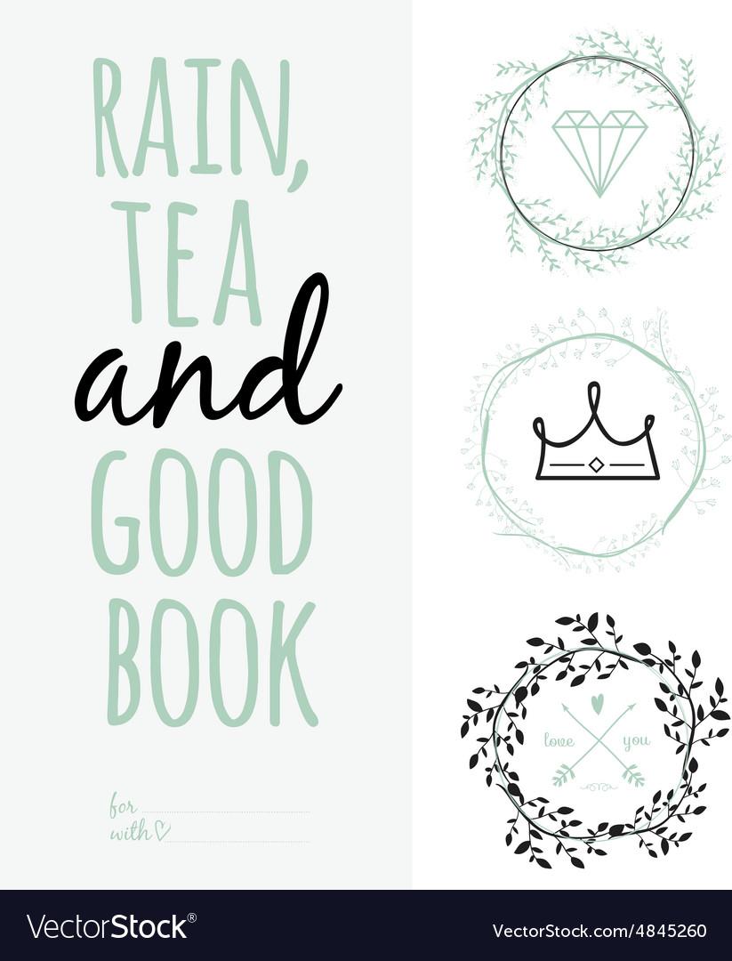Inspirational Romantic Quote Card Rain Tea And