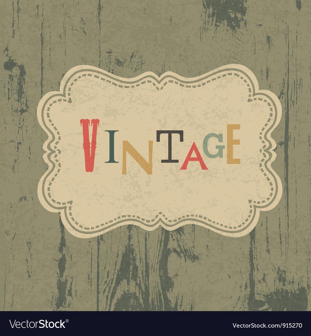 Vintage label on wooden background