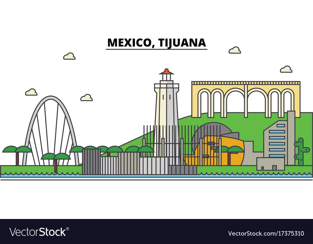 Mexico Tijuana City Skyline Architecture Vector Image