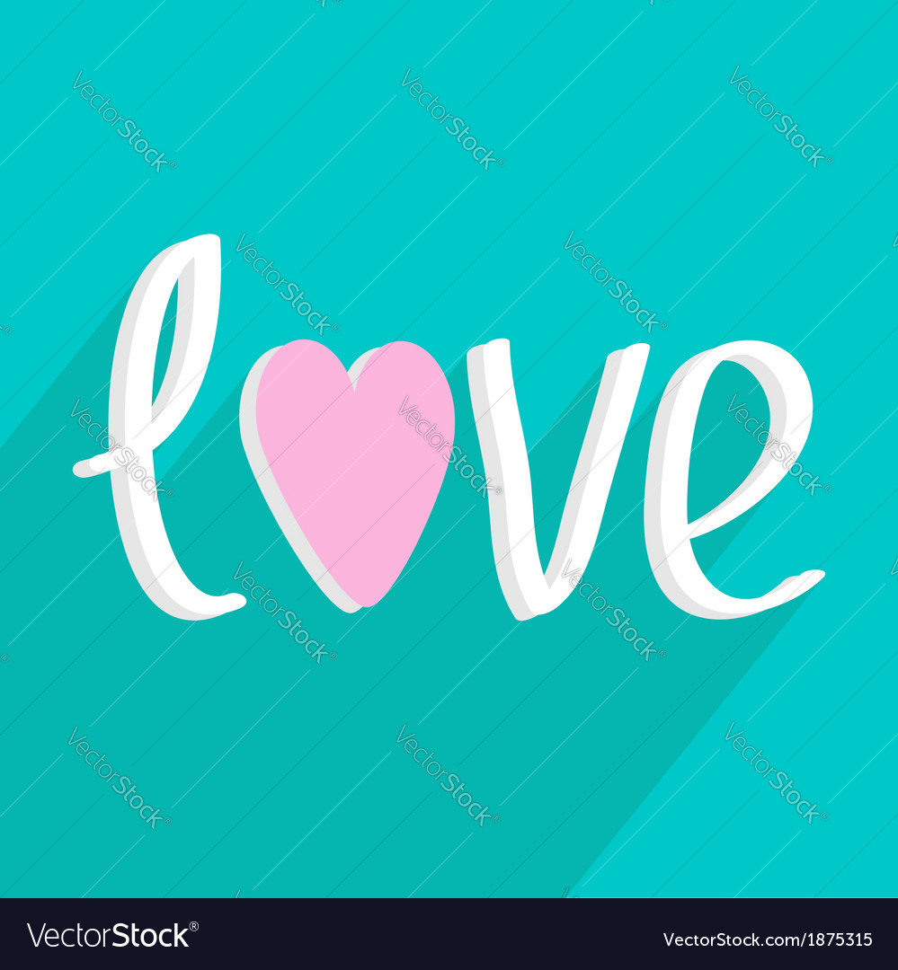 Love word with heart Long shadow flat design style vector image