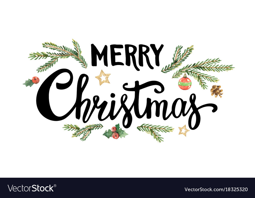 Merry Christmas Lettering.Merry Christmas Lettering With Watercolor Fir