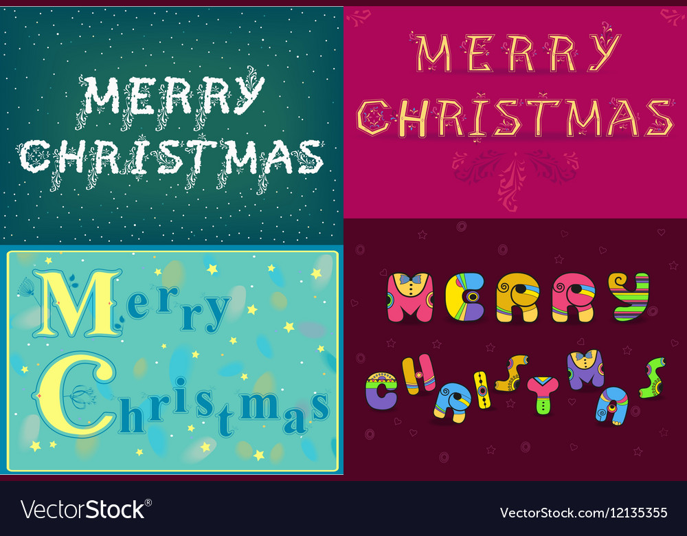 Christmas cards with texts by artistic font Vector Image