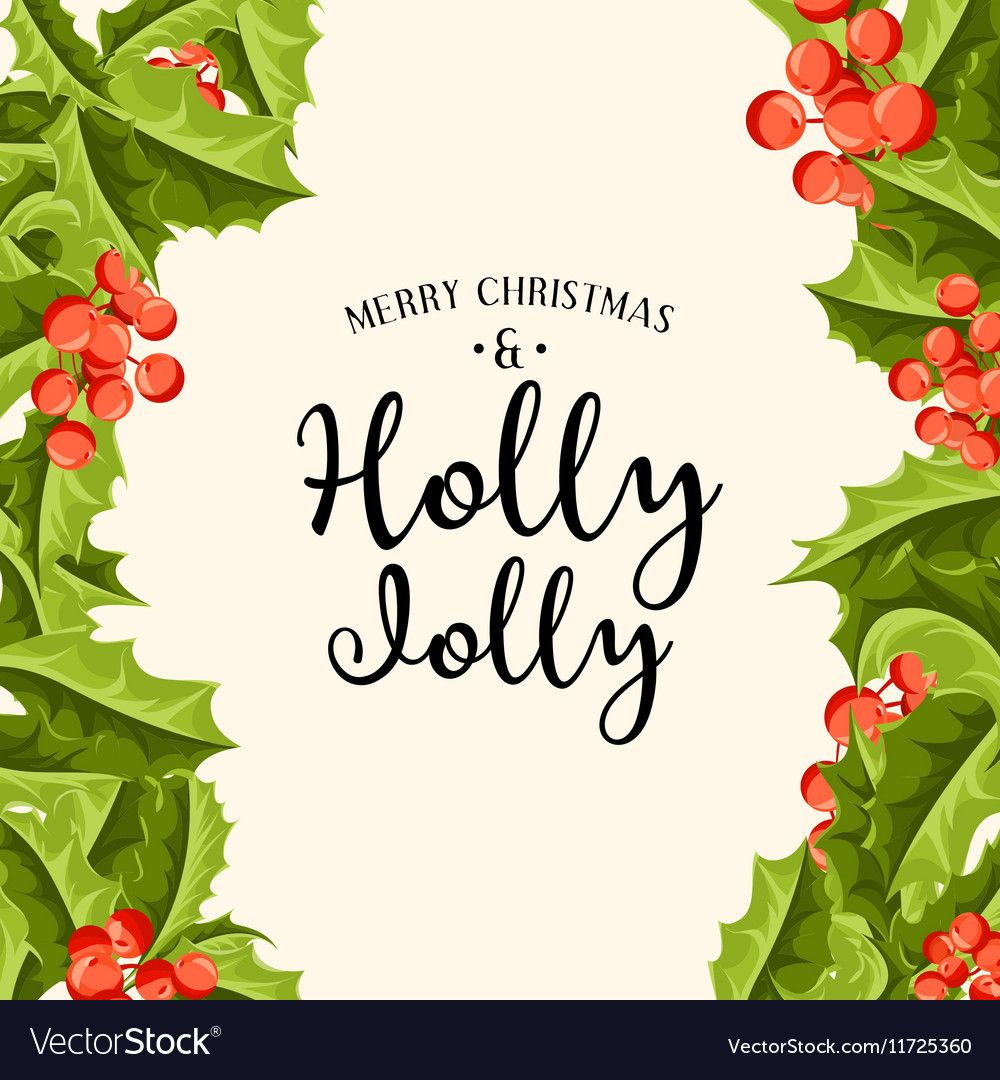 Holly Jolly - Christmas background art Royalty Free Vector