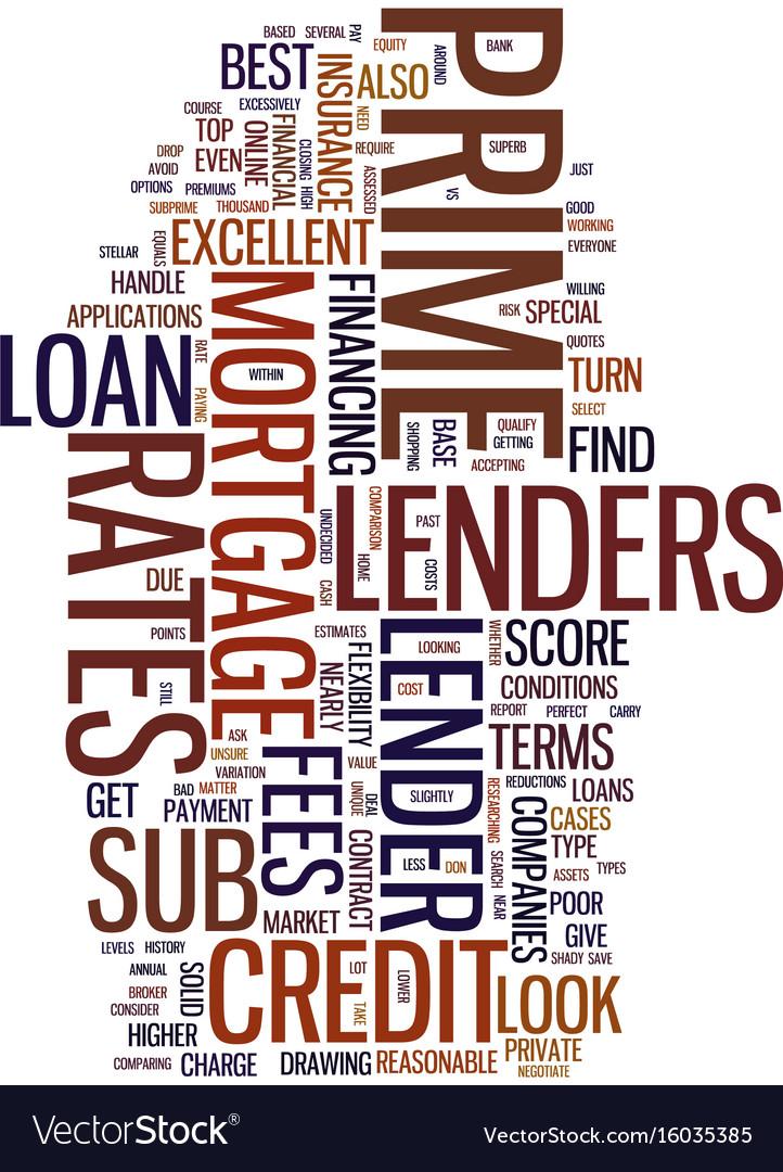 Mortgage companies prime lenders vs sub prime