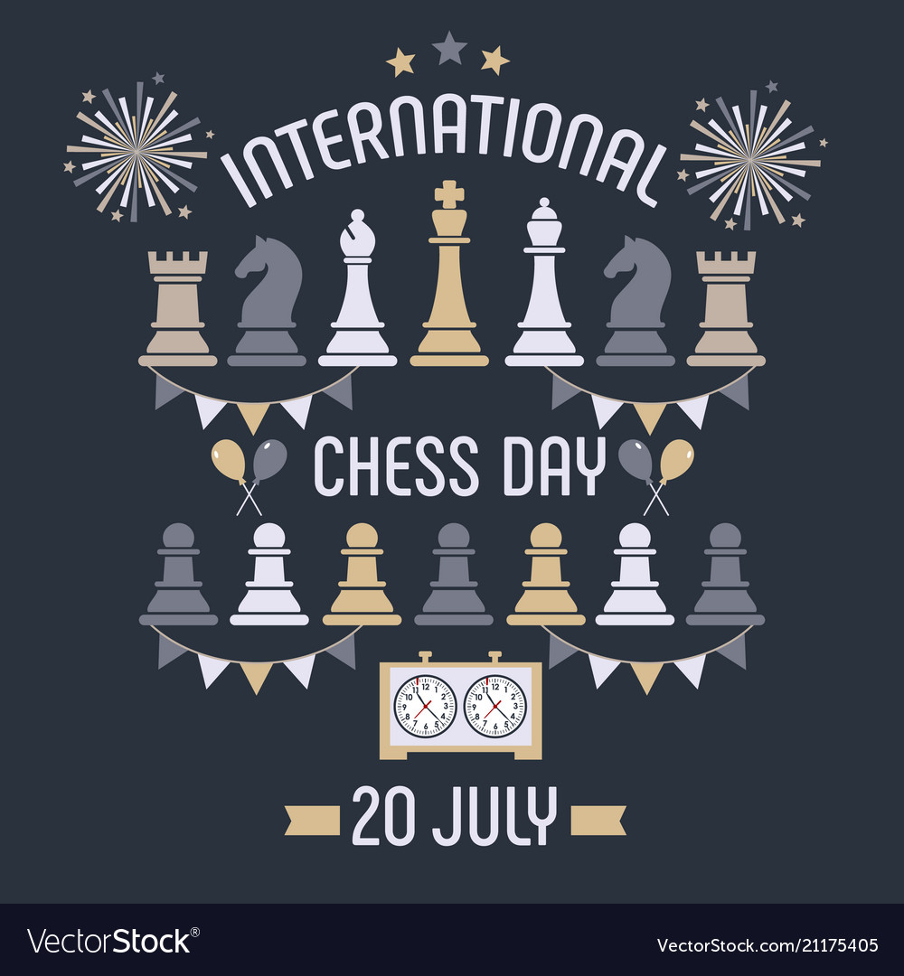 International chess day is celebrated annually on