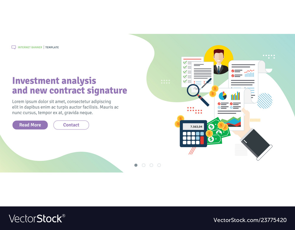 Investment analysis and new contract signature