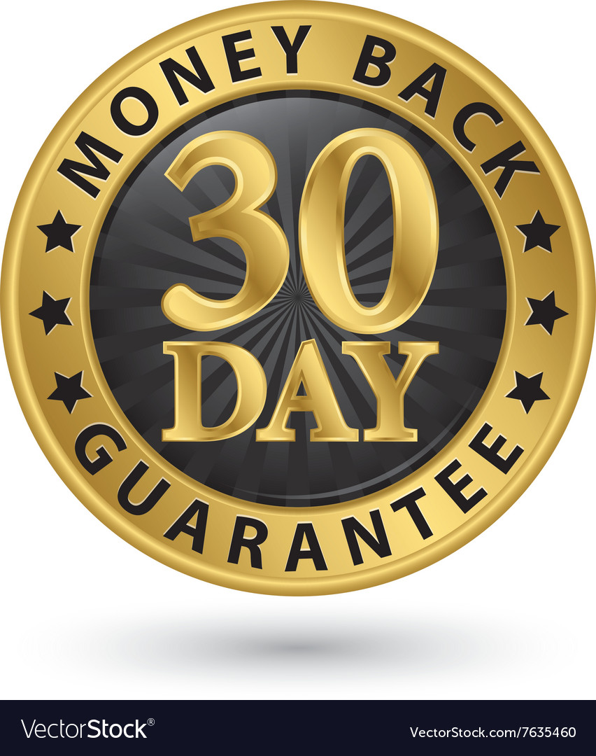 30 day money back guarantee golden sign