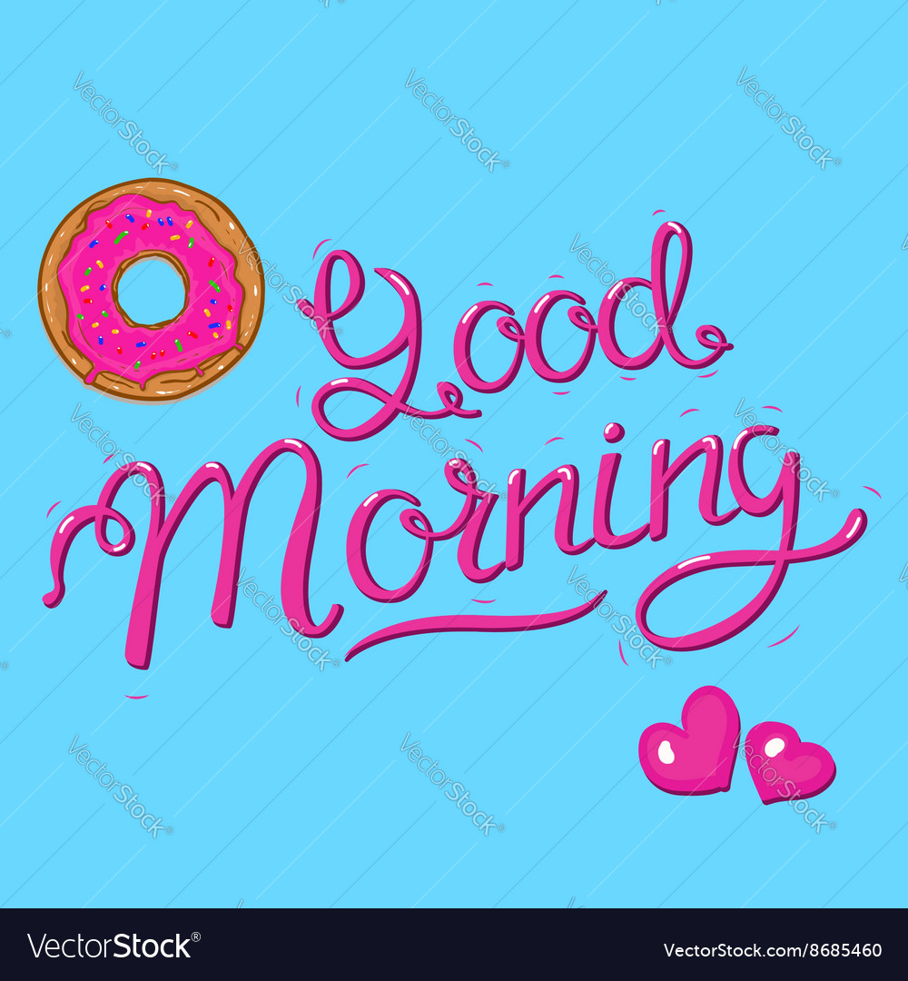 Good morning lettering with donut and hearts