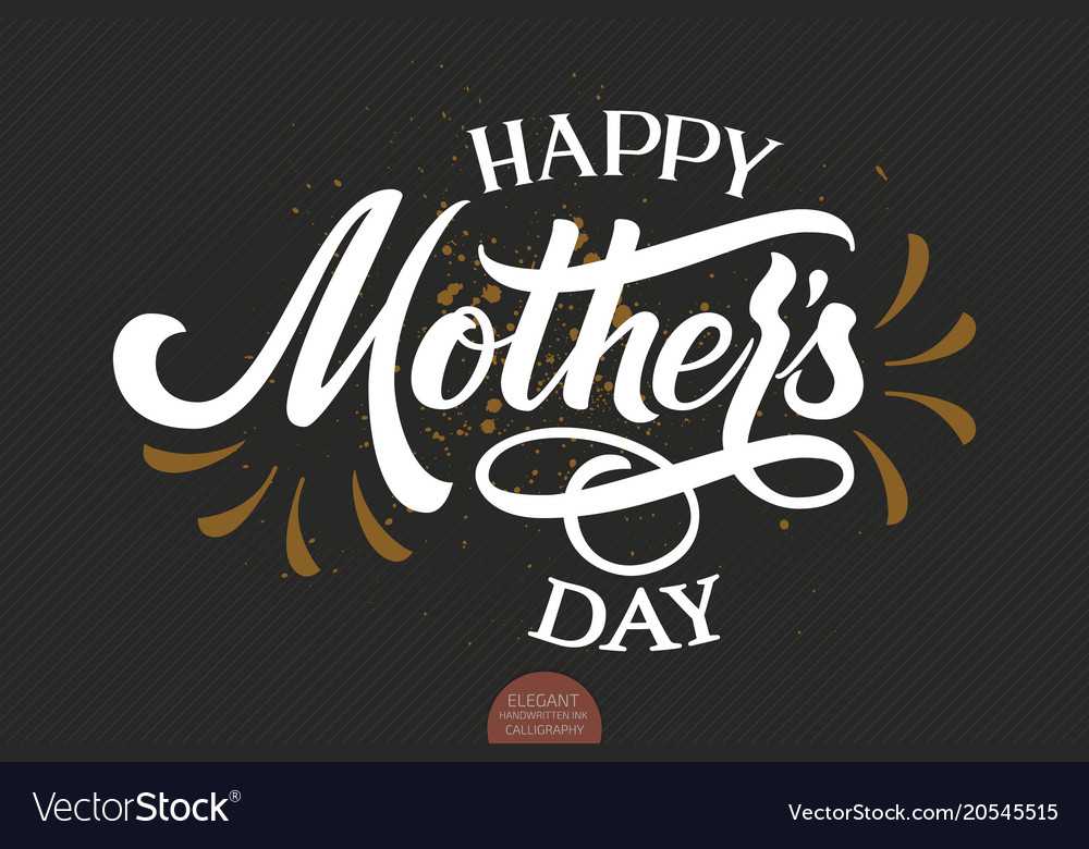 Hand drawn lettering happy mothers day elegant vector image