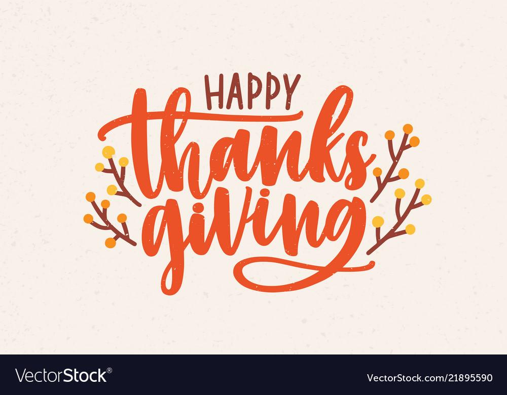 Happy thanksgiving festive phrase handwritten with