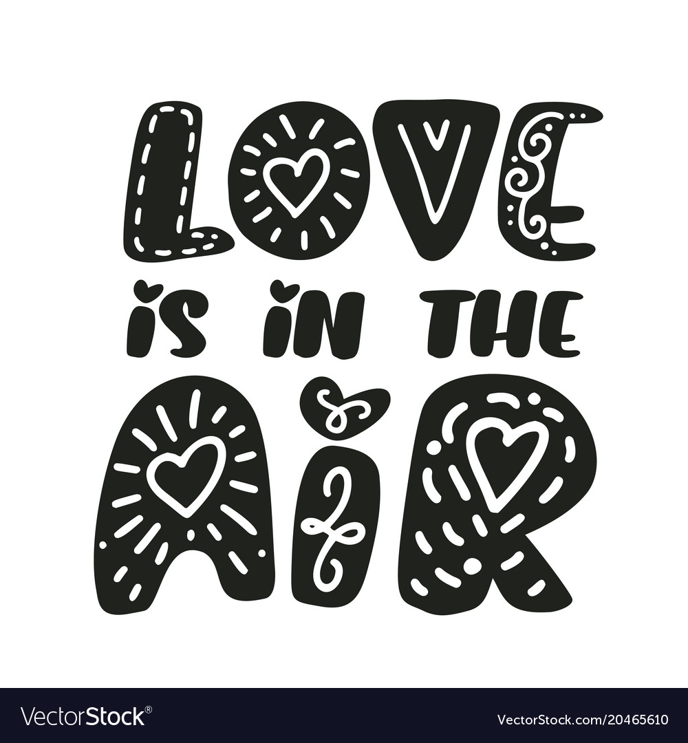 Love is in the air text valentines day text