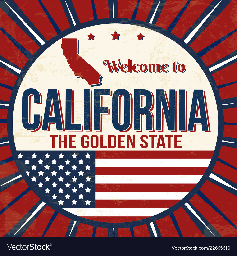 Welcome to california vintage grunge poster