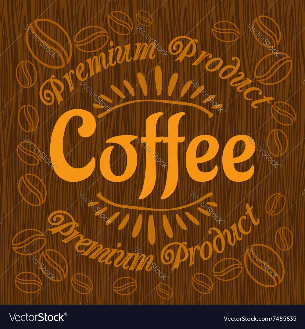 Vintage retro coffee badge on wooden panel