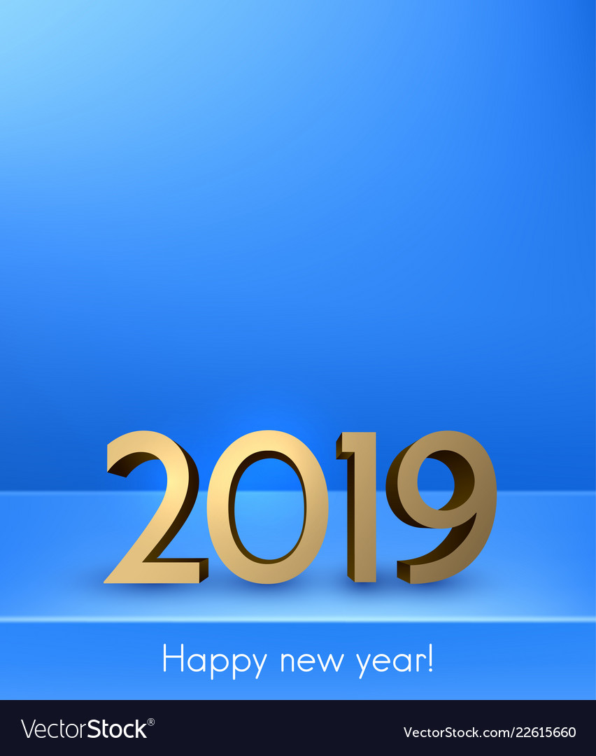 blue happy new year 2019 background with gold vector image