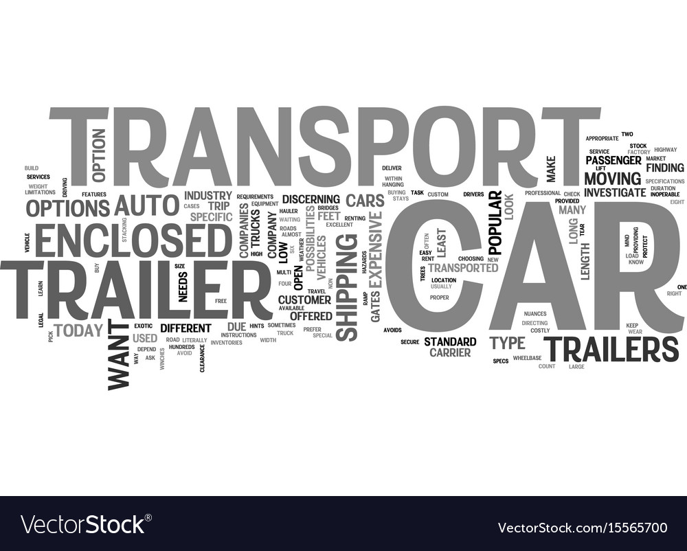 A look at car transport trailers text word cloud