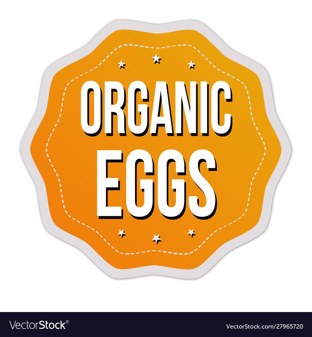 Organic eggs label or sticker