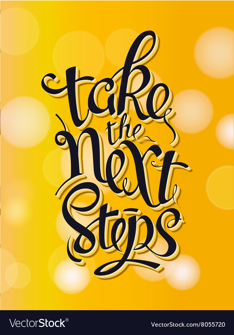 Take the next steps Sign vector image