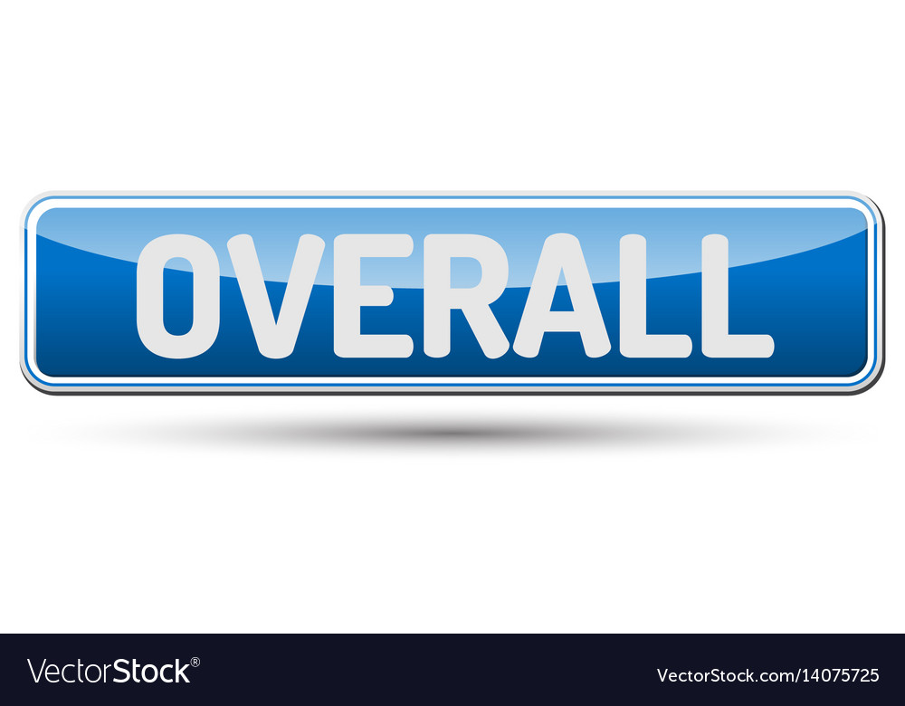 Overall - abstract beautiful button with text vector image