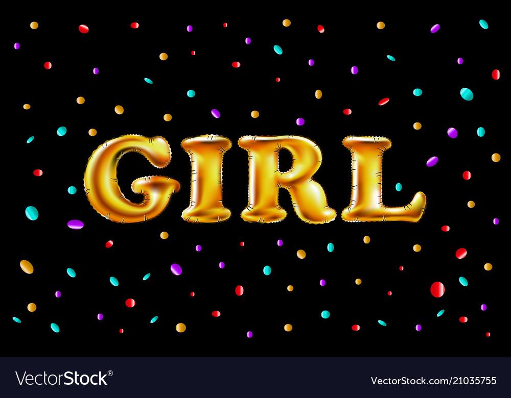 Gold letter girl shine glossy metalic balloons
