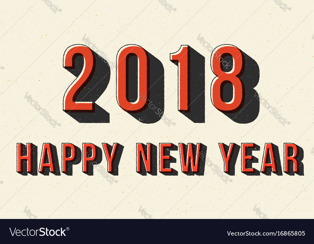 2018 happy new year retro typography poster vector image