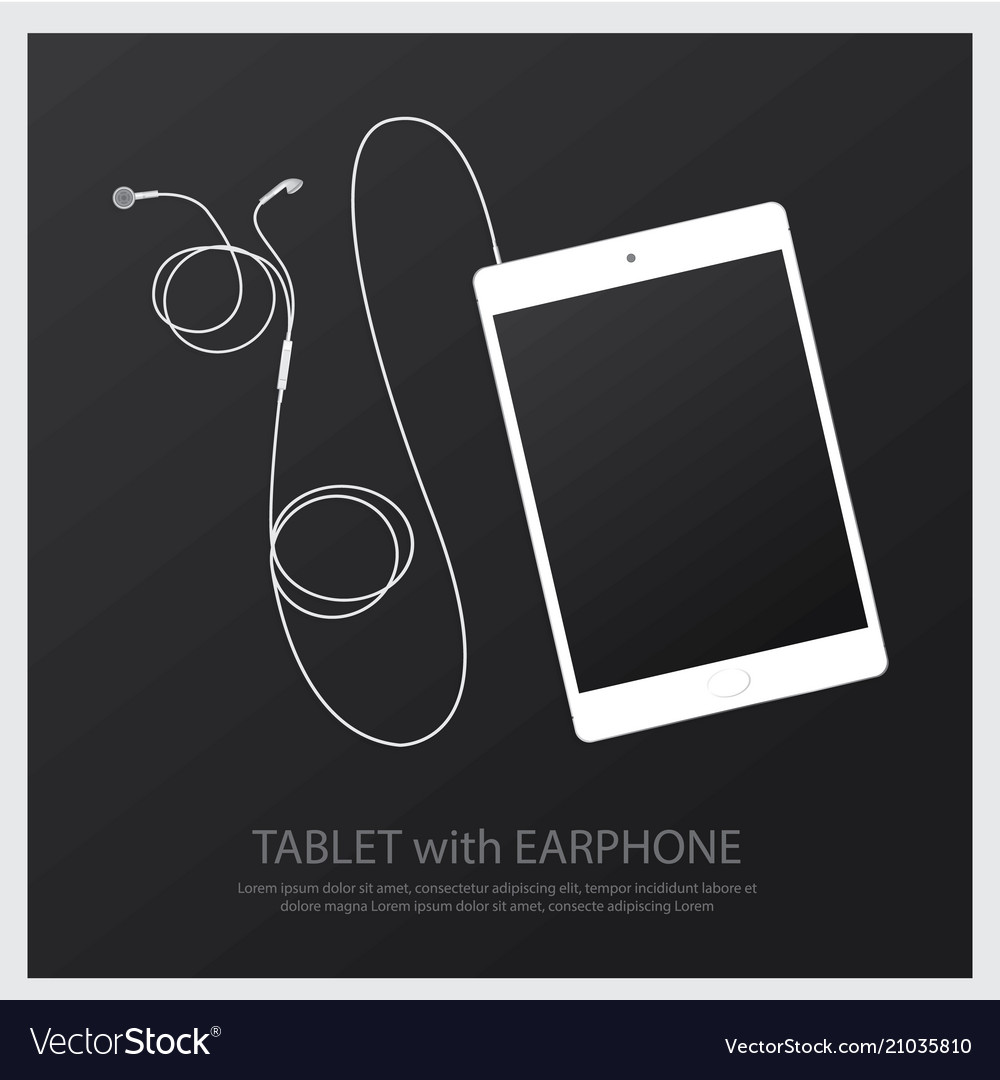 Music earphones with tablet