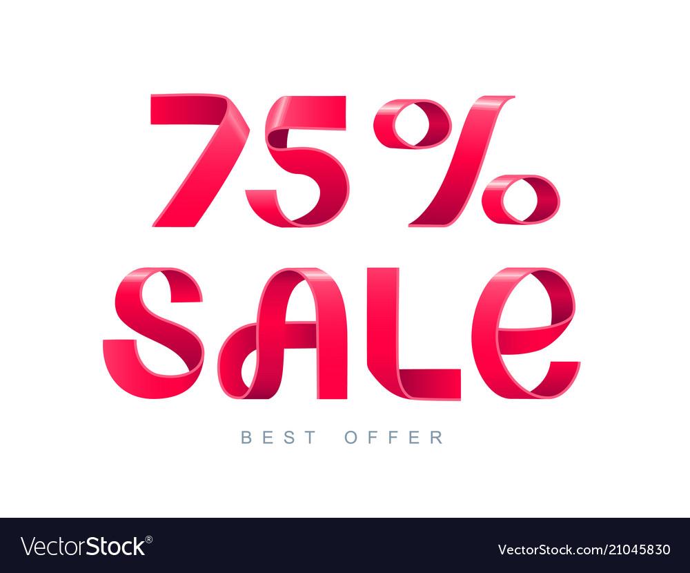 Sale 75 percent off