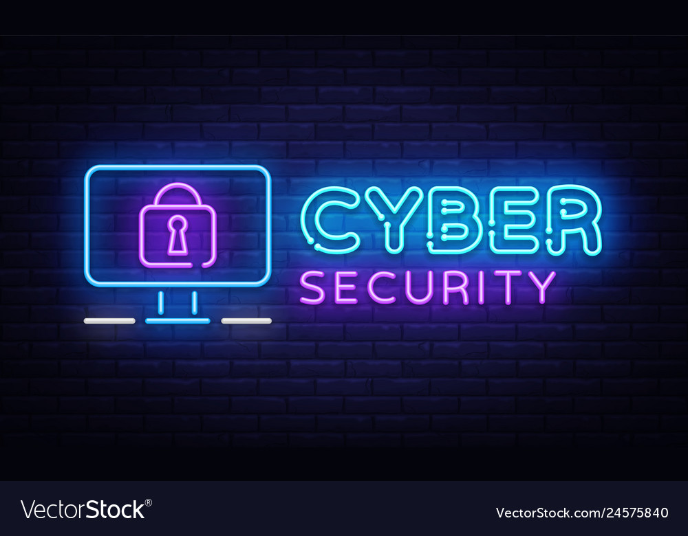 Cyber security neon signboard internet