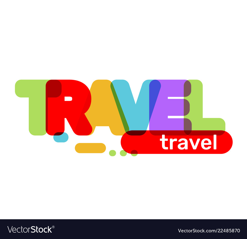 Creative of multicolor travel business word