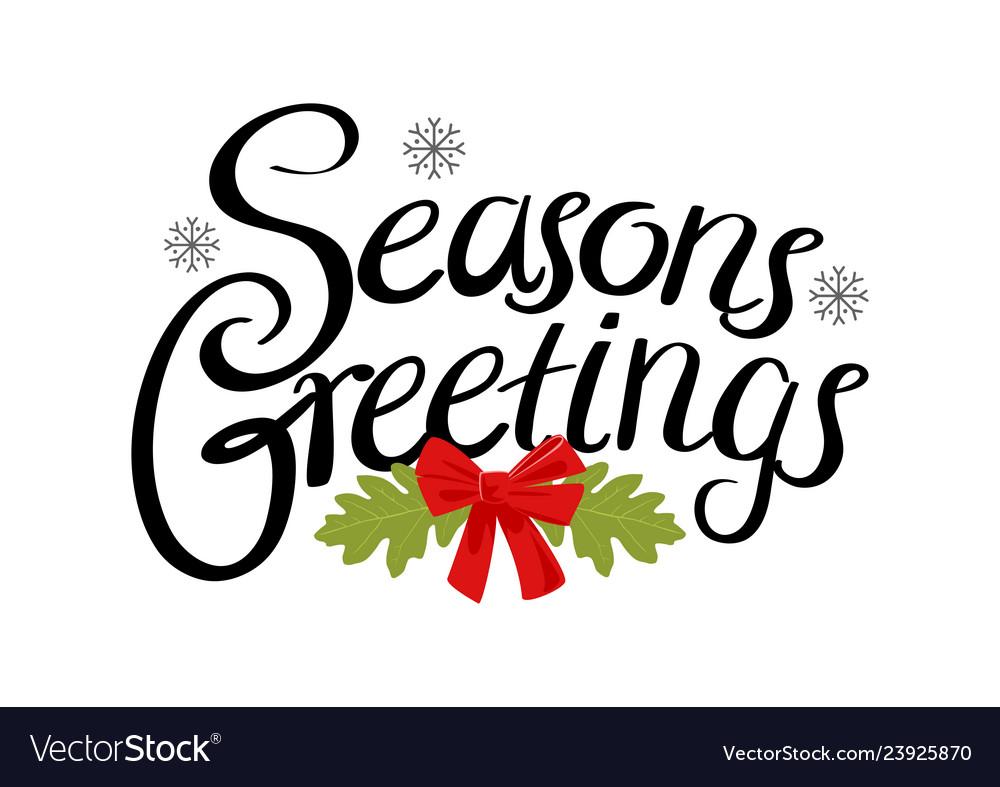 Seasons greetings text Royalty Free Vector Image