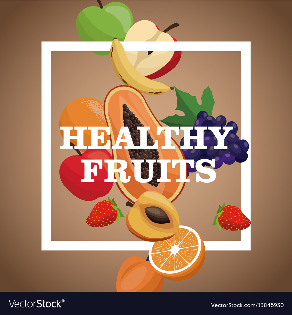 Poster healthy fruits tasty meal vector image